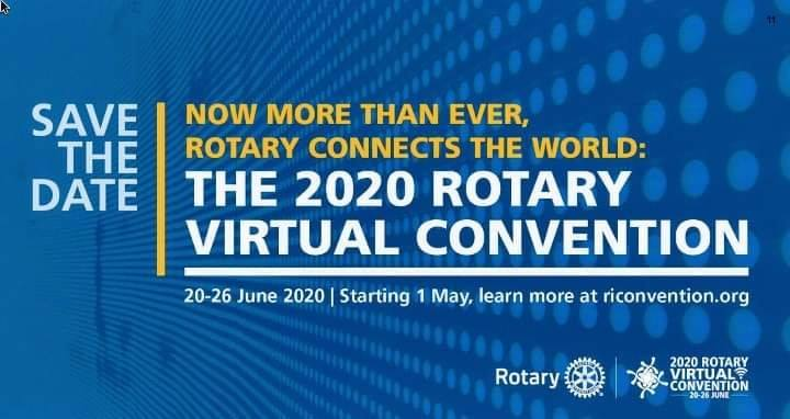 Now More than Ever, Rotary Connects the World: The 2020 Rotary Virtual Convention